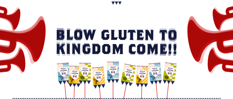 Blow Gluten to Kingdom Come!!